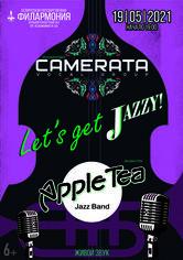 """""""Let's get Jazzy"""": вокальный ансамбль «Камерата», джазовая группа """"Apple Tea"""""""