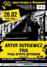 Джазавыя вечары ў філармоніі: Artur Dutkiewicz Trio (Польшча)