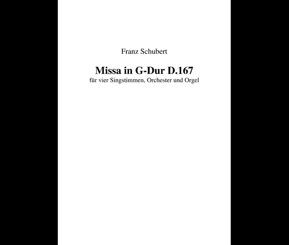 Шуберт Ф. Месса Соль мажор D 167 для солистов, смешанного хора и оркестра